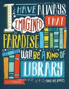 I-have-always-imagined-that-Paradise-will-be-a-kind-of-library